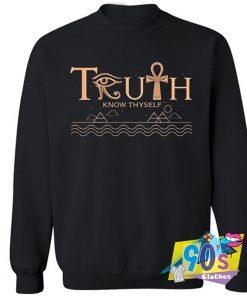 Truth Know Thyself Sweatshirt