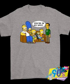 You're In My Spot Sheldon Cooper And The Simpsons T Shirt