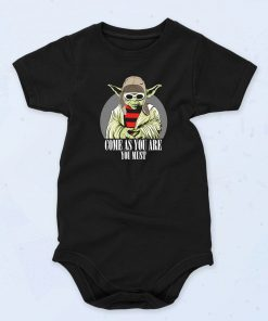 Black Yoda Come As You Are Quote Funny Baby Onesie