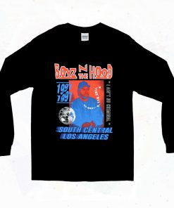 Boyz N The Hood South Central Los Angeles 90s Long Sleeve Style